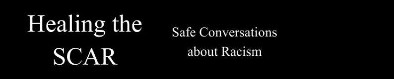 Safe Conversation about Racism